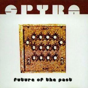 Spyra - Future of the Past (2002)
