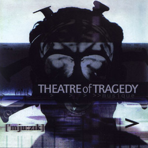 Theatre of Tragedy - Musique (2000)
